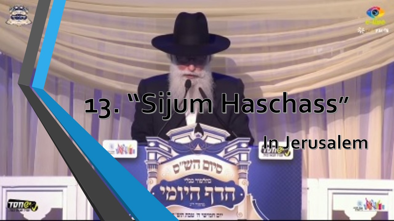 sijum haschass in Jerusalem